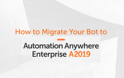 How to Migrate 11.x bots to Enterprise A2019